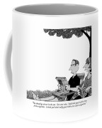 You Should Go Sit Out In The Sun.  Get Some Coffee Mug