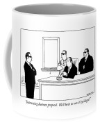 Interesting Business Proposal.  We'll Have To Run Coffee Mug