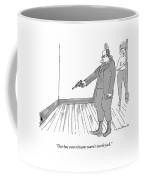 Our Last Exterminator Wasn't Worth Jack Coffee Mug