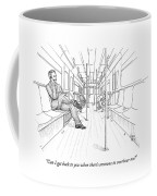Can I Get Back To You When There's Someone Coffee Mug