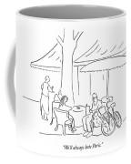 We'll Always Hate Paris Coffee Mug