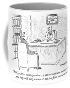 Well, Yes, It's A Routine Procedure - If Coffee Mug