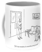 If It's Any Consolation Coffee Mug