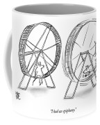 I Had An Epiphany Coffee Mug