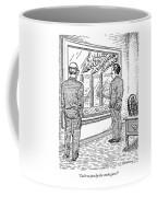 Can't We Just Dye The Smoke Green? Coffee Mug