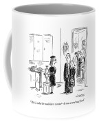 This Is What He Would Have Wanted - Coffee Mug
