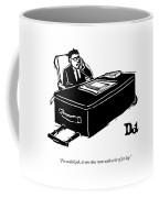 For A Desk Job Coffee Mug