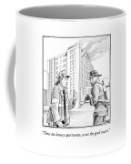 These Are Luxury Apartments Coffee Mug