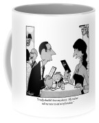 I Really Shouldn't Have Any Dessert.  My Trainer Coffee Mug