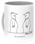 That's A Good Look Coffee Mug