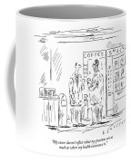 My Career Doesn't Reflect What My Passions Coffee Mug