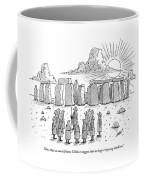 Now That We Can Tell Time Coffee Mug