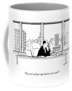 Hey, Can I Call You Right Back In Two Weeks? Coffee Mug