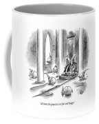 At Least The Peasants Are Fat And Happy Coffee Mug