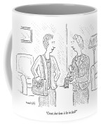 Great, But How Is He In Bed? Coffee Mug