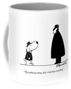 They Rubbed My Tummy Coffee Mug by Charles Barsotti