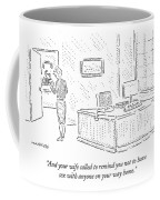 And Your Wife Called To Remind Coffee Mug