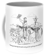 Waving The Hat Keeps The Cattle Moving And Lets Coffee Mug