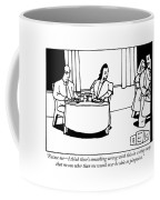 Excuse Me - I Think There's Something Wrong Coffee Mug by Bruce Eric Kaplan