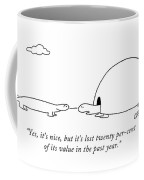 Yes, It's Nice, But It's Lost Twenty Per-cent Coffee Mug