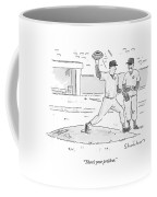 There's Your Problem Coffee Mug by Danny Shanahan