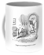 Toughness Isn't Something You Look Coffee Mug