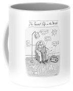 The Easiest Life In The World Coffee Mug