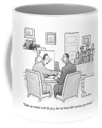 Make Eye Contact With The Jury Coffee Mug