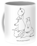 You'll See, This Is Going To Cause Real Trouble Coffee Mug