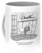 Wow - The House I Was Using As A Hideout Coffee Mug
