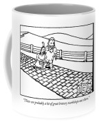 There Are Probably A Lot Of Great Bravery Coffee Mug