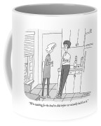 We're Waiting For The Land To Slide Coffee Mug