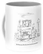 Just Because You Collect Them Doesn't Make Coffee Mug by Barbara Smaller
