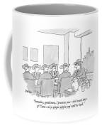 Someday, Gentlemen, I Promise You - The Heady Coffee Mug