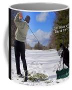 A Bad Day On The Golf Course Coffee Mug