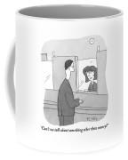 A Bank Teller Is Seen Speaking To A Man Coffee Mug
