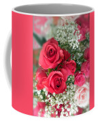 A Bouquet Of Roses For You Coffee Mug