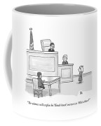 A Child Judge Says To A Child Witness In A Court Coffee Mug