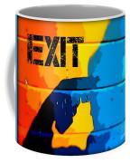 A Colorful Exit  Coffee Mug