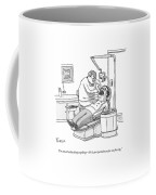 A Dentist Roots Around In A Patient's Mouth Coffee Mug