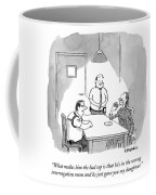 A Detective Talks To A Suspect In An Coffee Mug