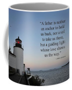 A Father Is Lighthouse Quote Coffee Mug