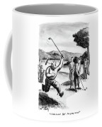 A Hole In One! Me! I'm Going Cra-zy! Coffee Mug