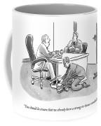 A Job Interviewer Tells An Interviewee Coffee Mug
