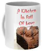 A Kitchen Is Full Of Love 4 Coffee Mug