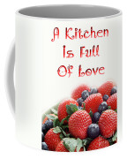 A Kitchen Is Full Of Love 9 Coffee Mug