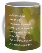 A Life Time Of Love Coffee Mug