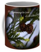 A Lot Like Christmas Coffee Mug