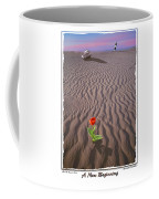 A New Beginning Coffee Mug