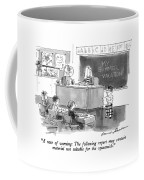 A Note Of Warning: The Following Report Coffee Mug